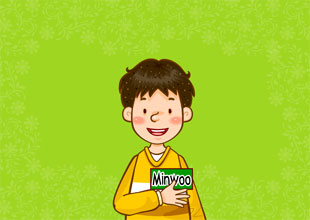 Mrs. Kelly's Class 2: My Name Is  Minwoo